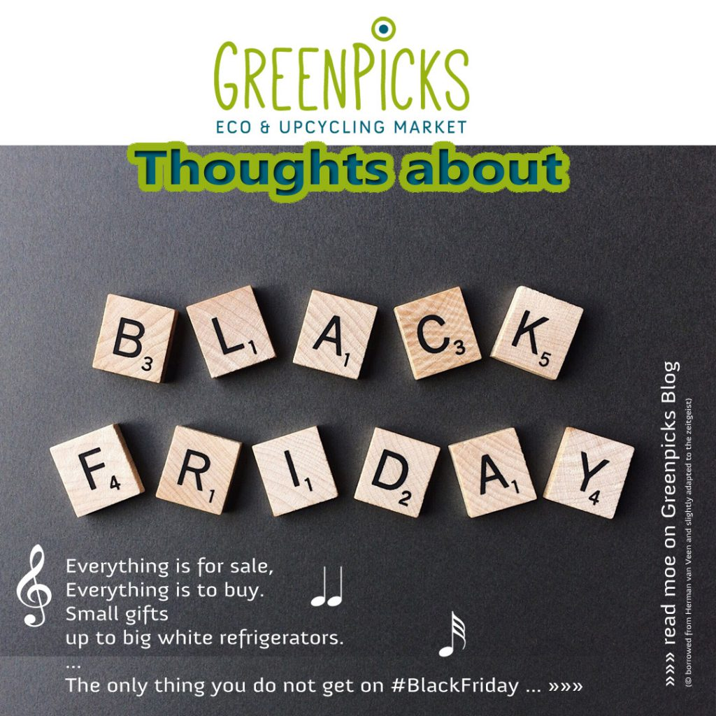Green Thoughts on Black Friday